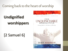 Undignified worshippers - Auldhouse Community Church