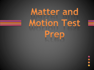 Matter and Motion Test Prep PowerPoint