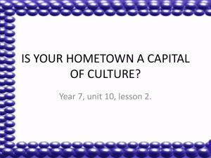 IS YOUR HOMETOWN A CAPITAL OF CULTURE?
