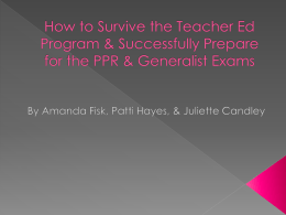 How to Survive the Teacher Ed Program & Successfully Prepare for