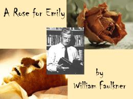 A Rose for Emily Critical Essays