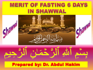 and then fast the six days of Shawwal. Allah (SWT)