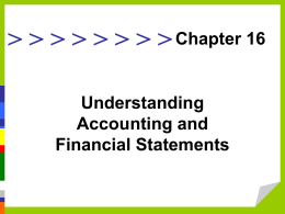 Chapter 16: Understanding Accounting and Financial Statements.