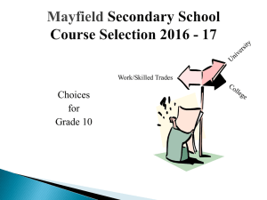 Current Grade 9 Student Course Selection Presentation