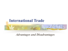 disadvantages of unrestricted international trade A policy of unrestricted international exchange of goods is known as the policy of free trade disadvantages of free trade: disadvantages.