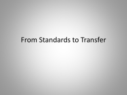 From Standards to Transfer