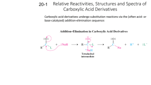 Relative Reactivities, Structures and Spectra of Carboxylic Acid