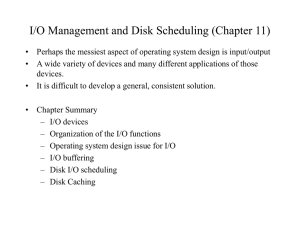 I/O Management and Disk Scheduling (Chapter 10)