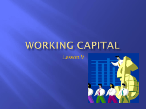 Working Capital Needs