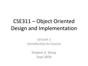 CSE311 * Object Oriented Design and Implementation