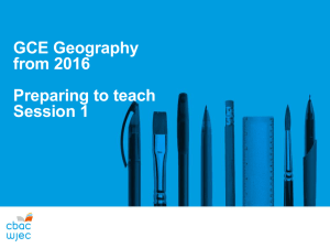 GCE AS/A level Geography 2016 Powerpoint Preparing to