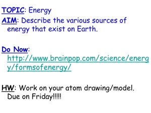 TOPIC: Energy AIM: What is energy?