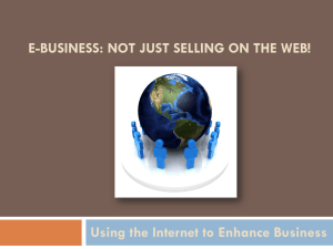 E-Commerce: Not Just Selling on the Web!