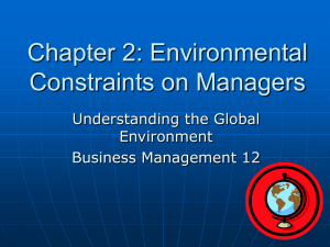 Chapter 2: Environmental Constraints on Managers