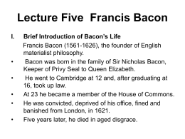 Lecture Five Francis Bacon Brief Introduction of Bacon's Life