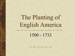 THE PLANTING OF ENGLISH AMERICA