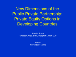 New Dimensions of the Public-Private Partnership