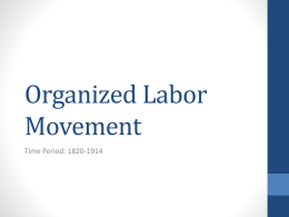 Organized Labor Movement
