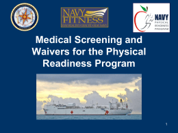 Medical Screening and Waivers for the PRP