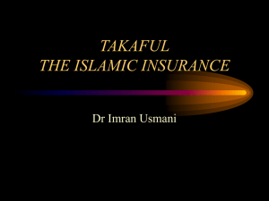 Takaful: THE ISLAMIC INSURANCE – Dr Imran Usmani