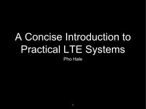A Concise Introduction to Practical LTE Systems