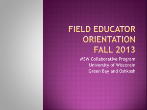 Field Educator Orientation Fall 2013