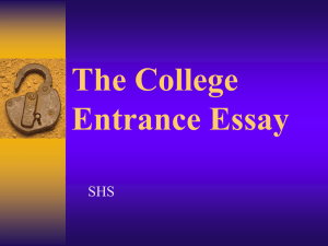 The College Entrance Essay