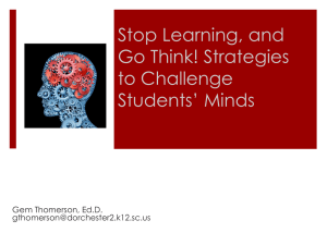 Stop Learning and THINK! Strategies to Challenge Students' Minds