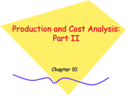 Production and Cost Analysis: Part II