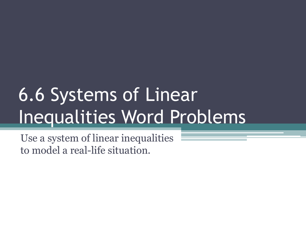 76 Systems Of Linear Inequalities Word Problems