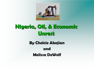 Nigeria, Oil, & Economic Unrest