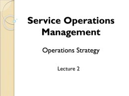 Service Operations Management Operations Strategy