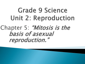 Grade 9 Science Unit 2: Reproduction