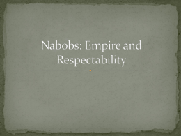 Nabobs: Empire and Respectability,1770-1830.