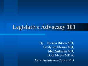 Legislative Advocacy—What is it and why is it important to you?