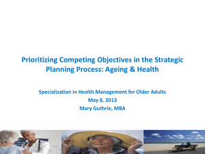 Prioritizing Competing *Needs* in Ageing & Health