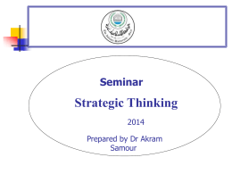What is Strategic thinking