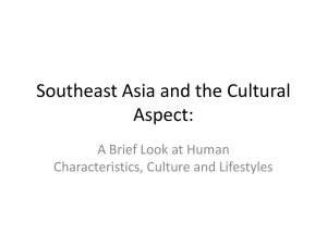Southeast Asia and the Cultural Aspect