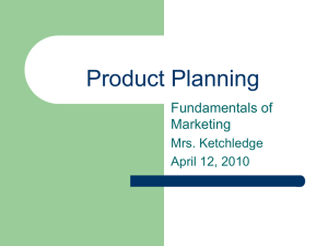 Product Planning - Kecoughtan Marketing