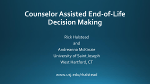Counselor Assisted End-of-Life Decision Making
