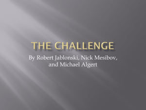The Challenge - Rob, Nick, and Mike A