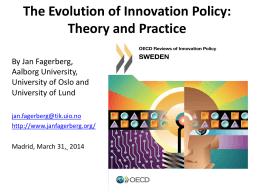 Innovation policy: In search of a useful theoretical framework