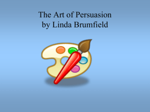 The Art of Persuasion Slideshow by Linda Brumfield, Some Parts