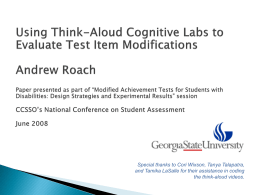 Using Think-Aloud Cognitive Labs to Evaluate Test Item Modifications