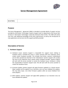 The Server Management Agreement (SMA) is intended to provide
