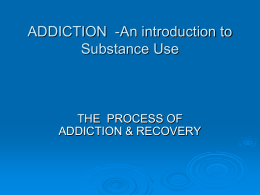 Addiction and Substance Abuse