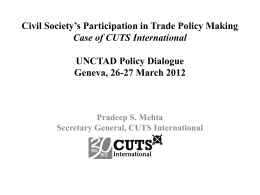 Civil Society's Participation in Trade Policy Making Case of CUTS