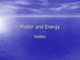 Matter and Energy riddles slide show