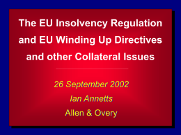 The EU Insolvency Regulation and EU Winding Up Directives
