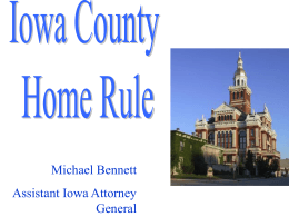 Iowa County Home Rule, Michael Bennett, Assistant Iowa Attorney
